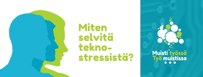 Miten selvitä teknostressistä? Tilauus Jyväskylässä 21.5.2019